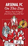 Arsenal On This Day: History, Facts &...