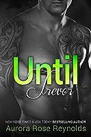 Until Trevor (Until Series Book 2) (English Edition)
