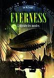 "Afficher ""Everness n° 1 L'Odyssée des mondes"""