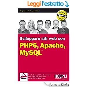 PHP 6, Apache, MySQL: Sviluppo di siti Web (Linguaggi & programmazione)