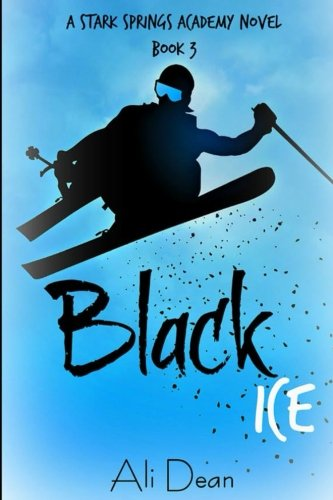 Black Ice (Stark Springs Academy) (Volume 3) (Ali Dean compare prices)