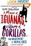 A Mess of Iguanas, A Whoop of Gorilla...