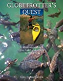 Tony Davies-Patrick Globetrotter's Quest: A Worldwide Search for Carp and Other Giant Fish