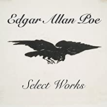Select Works Audiobook by Edgar Allan Poe Narrated by Jack Chekijian