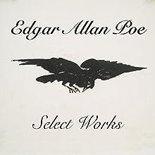 Select Works | Livre audio Auteur(s) : Edgar Allan Poe Narrateur(s) : Jack Chekijian