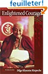 Enlightened Courage: An Explanation o...