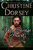My Savage Heart (The MacQuaid Brothers Book 1)