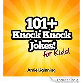 101 Knock Knock Jokes!: Funny Knock Knock Jokes for Kids (ages 4-10) (English Edition)