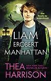 Liam erobert Manhattan (Die Alten Völker/Elder Races) (German Edition)