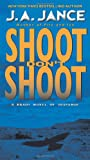 Shoot Don't Shoot (0061774804) by Jance, Judith A.