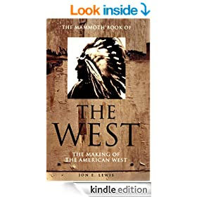The Mammoth Book of the West: The Making of the American West (Mammoth Books)