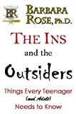 The Ins and the Outsiders