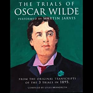 The Trials of Oscar Wilde Audiobook
