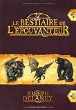 """Afficher """"L'Epouvanteur Le Bestiaire de l'épouvanteur"""""""