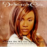 Where Do We Go From Hereby Deborah Cox