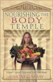 Nourishing the Body Temple: Edgar Cayce's Approach to Nutrition (Mind Body Spirit A.R.E. Membership Series)
