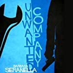 Unwanted Company | Barbara Seranella