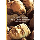 La red�couverte de la Chine anciennepar Corinne Debaine-Francfort