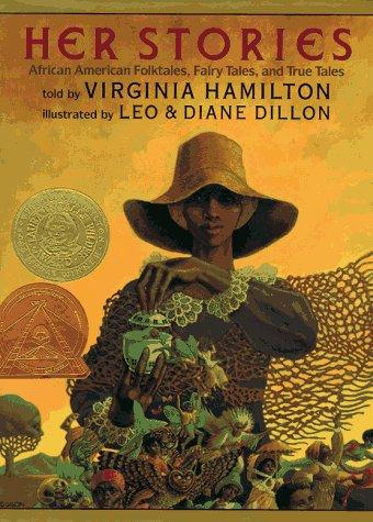 Her Stories (Coretta Scott King Author Award Winner), VIRGINIA HAMILTON
