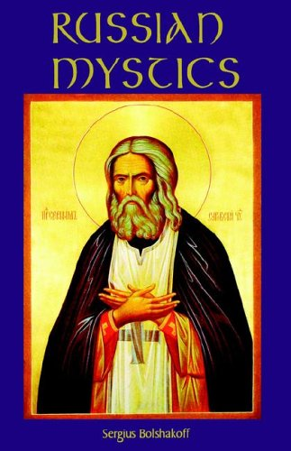Russian Mystics (Cistercian Studies Series), SERGIUS BOLSHAKOFF