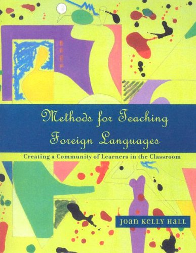 Methods for Teaching Foreign Languages: Creating a...