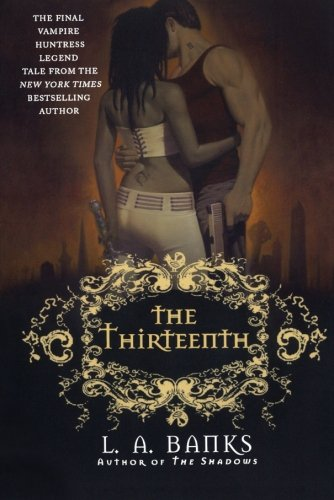 Image of The Thirteenth (Vampire Huntress Legends)