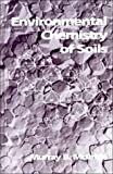 img - for Environmental Chemistry of Soils book / textbook / text book