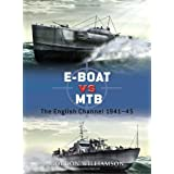 E-Boat vs MTB: The English Channel 1941-45 (Duel) ~ Gordon Williamson