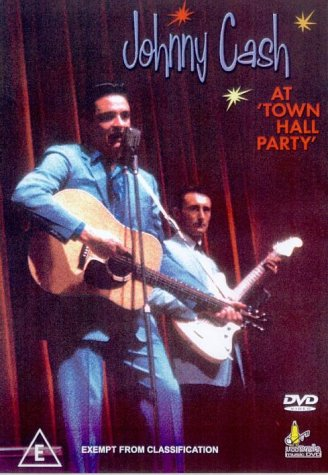 Johnny Cash - At The Town Hall Party [1958] [DVD]