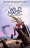 Wild Magic: Book Two of Fool