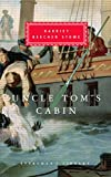 Uncle Toms Cabin (Everymans Library Classics)