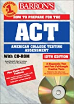 How to Prepare for the Act: American College Testing Assessment Program (Barron's ACT)