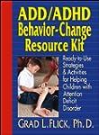 ADD / ADHD Behavior-Change Resource K...