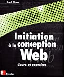 img - for Initiation a la conception web. cours etexercices (French Edition) book / textbook / text book