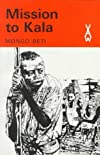 Mission to Kala (African Writers)
