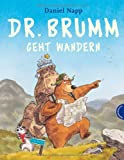 Dr. Brumm: Dr. Brumm geht wandern