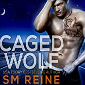 Caged Wolf: A Paranormal Romance: The Tarot Witches, Volume 1 | [S M Reine]