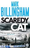 Mark Billingham Scaredy Cat (Tom Thorne Novels)