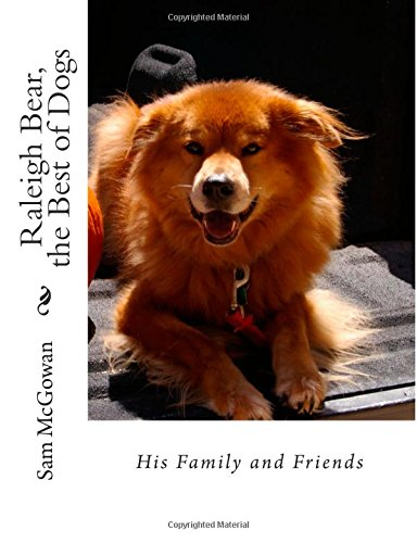 raleigh-bear-the-best-of-dogs-his-family-and-friends