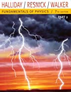 Fundamentals of Physics, Part 2  by Halliday