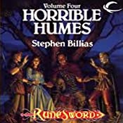 Horrible Humes: RuneSword, Volume Four | Stephen Billias
