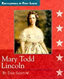 img - for Mary Todd Lincoln (Encyclopedia of First Ladies) book / textbook / text book