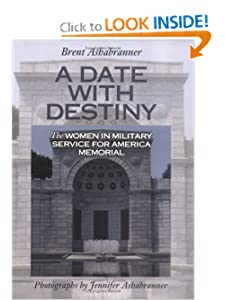 Date With Destiny, A: Memorial (Great American Memorials) Brent K. Ashabranner