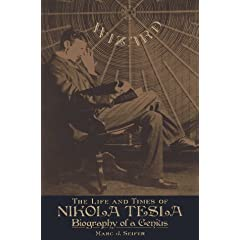 Wizard: Life and Times of Nikola Tesla - Marc J. Seifer