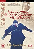 When the Last Sword Is Drawn [Import anglais]