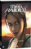 Tomb Raider Legend: The Complete Official Guide