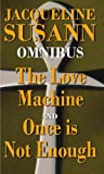The Love Machine. Once Is Not Enough (0751536539) by Jacqueline Susann