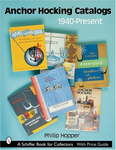 Anchor Hocking Catalogs, 1940-Present
