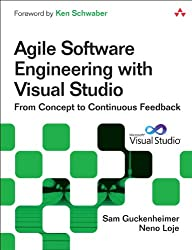 Agile Software Engineering with Visual Studio: From Concept to Continuous Feedback (2nd Edition)