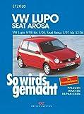 Hans-Rüdiger Etzold So wird's gemacht. VW Lupo 9/98 bis 3/05, Seat Arosa 3/97 bis 12/04: Benziner 1,0 l/37 kW (50 PS) ab 3/97, 1,4 l/44 kW (60 PS) ab 3/97, 1,4 l/55 kW ... (75 PS) ab 5/99, 1,7 l/44 kW (60 PS) ab 9/97